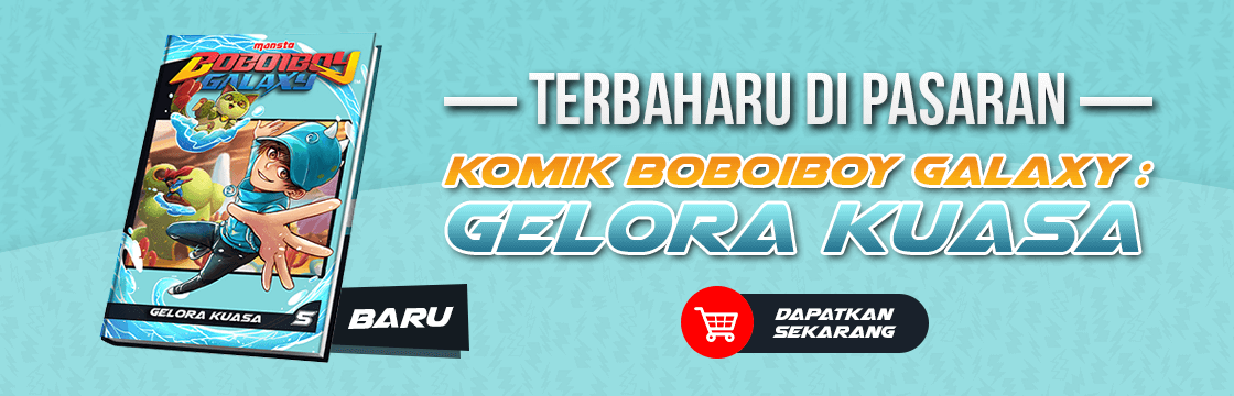 Komik BoBoiBoy Galaxy #5 – Gelora Kuasa